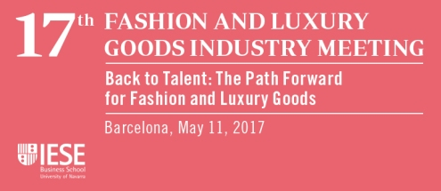 IESE Fashion and Luxury Goods Industry meeting_Fashion Retail