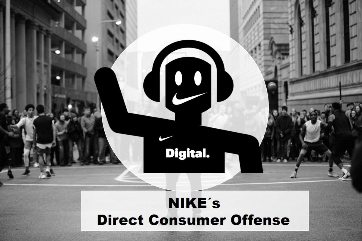 ee1198a0f94eda Nike´s Direct Consumer Offense – The Fashion Retailer