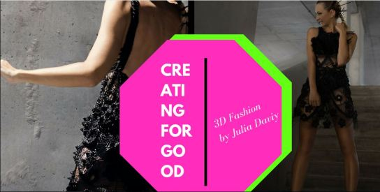 3D Printing for Fashion by Julia Daviy - The Fashion Retailer