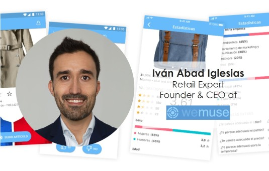 Interview with Ivan Abad Iglesias Fashion Retail expert Mango Director founder WeMuse retail app