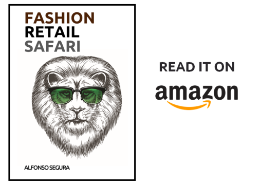 Fashion Retail Safari_Retail Trends and Best Practices from the Fashion Industry_Alfonso Segura_2019