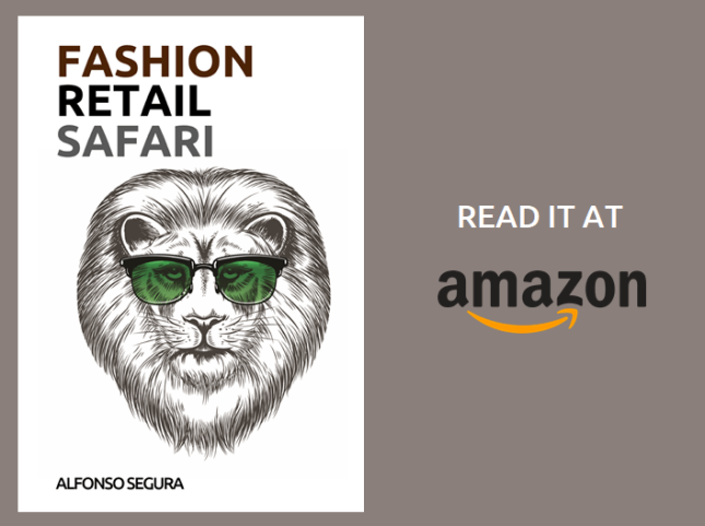 Fashion Retail Safari_Retail Trends and Best Practices from the Fashion Industry_Alfonso Segura_2019_v4